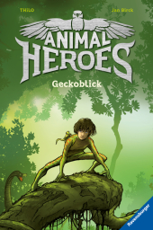 Animal Heroes - Geckoblick Cover