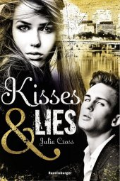 Kisses & Lies Cover