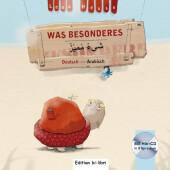 Was Besonderes, m. Audio-CD, Deutsch-Arabisch
