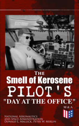 The Smell of Kerosene: Pilot's 'Day at the Office'