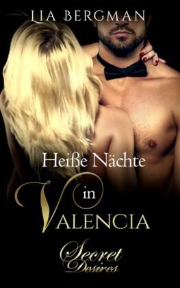 Heiße Nächte in Valencia (Erotischer Roman)