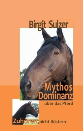 Mythos Dominanz über das Pferd