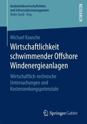 Wirtschaftlichkeit schwimmender Offshore Windenergieanlagen