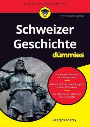 Schweizer Geschichte für Dummies