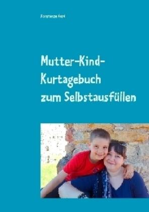 Mutter-Kind-Kurtagebuch