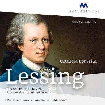 Gotthold Ephraim Lessing. Dichter, Kritiker... Spieler, 3 Audio-CDs