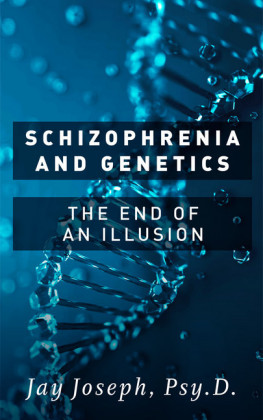 Schizophrenia and Genetics