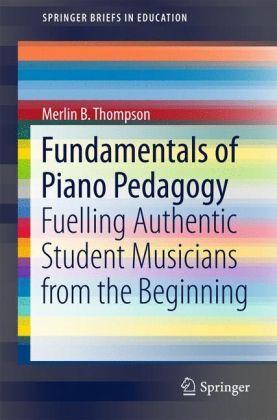 Fundamentals of Piano Pedagogy