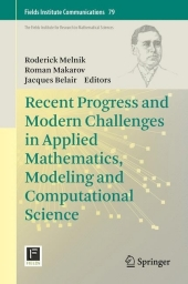 Recent Progress and Modern Challenges in Applied Mathematics, Modeling and Computational Science
