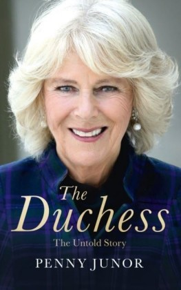Duchess: The Untold Story - the explosive biography, as seen in the Daily Mail