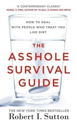 Asshole Survival Guide