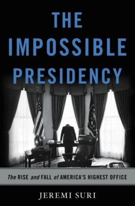 Impossible Presidency