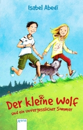Der kleine Wolf und ein unvergesslicher Sommer
