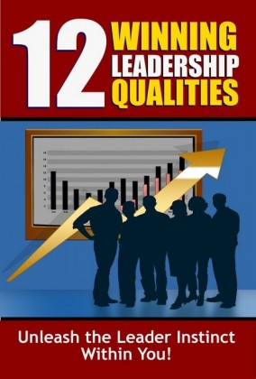 12 Winning Leadership Qualities