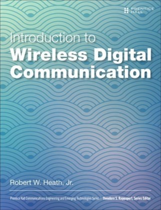 Introduction to Wireless Digital Communication