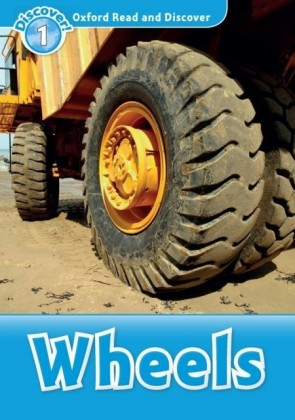 Wheels (Oxford Read and Discover Level 1)