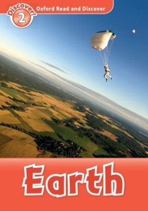 Earth (Oxford Read and Discover Level 2)