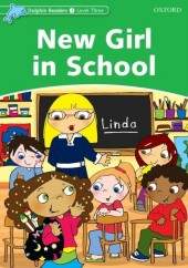 New Girl in School (Dolphin Readers Level 3)