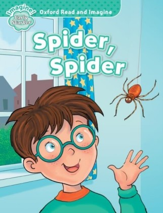 Spider, Spider (Oxford Read and Imagine Early Starter)
