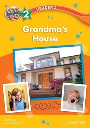 Grandma's House (Let's Go 3rd ed. Level 2 Reader 2)