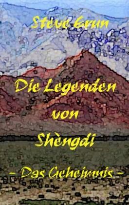 Die Legenden von Shèngdi