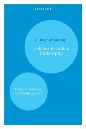 Debates in Indian Philosophy