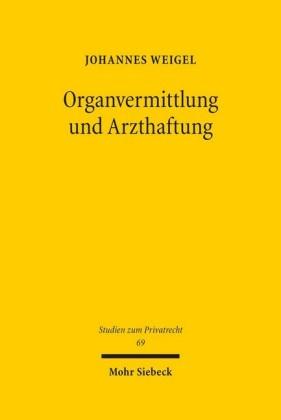 Organvermittlung und Arzthaftung