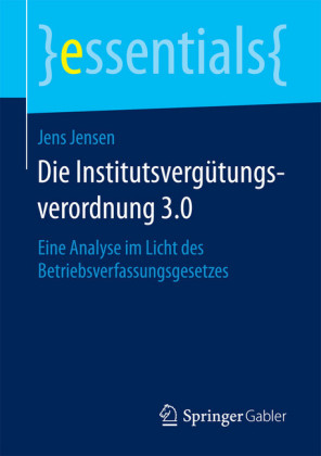 Die Institutsvergütungsverordnung 3.0