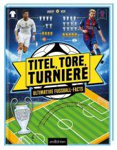 Titel, Tore, Turniere Cover