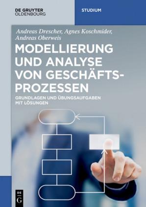 Modellierung und Analyse von Geschäftsprozessen