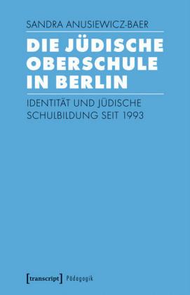 Die Jüdische Oberschule in Berlin