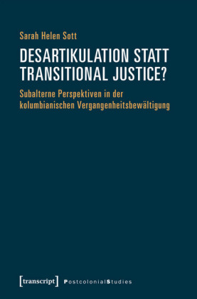 Desartikulation statt Transitional Justice?