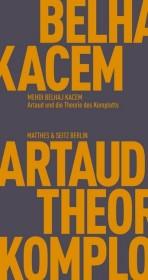 Artaud und die Theorie des Komplotts