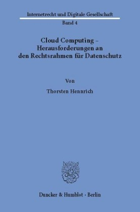 Cloud Computing - Herausforderungen an den Rechtsrahmen für Datenschutz.