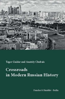 Crossroads in Modern Russian History.