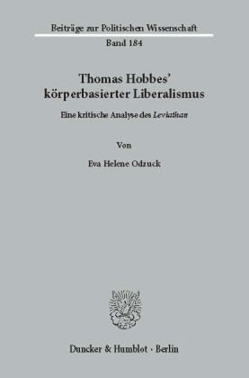 Thomas Hobbes' körperbasierter Liberalismus.
