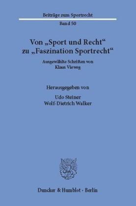 """Von """"Sport und Recht"""" zu """"Faszination Sportrecht""""."""