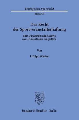 Das Recht der Sportveranstalterhaftung.