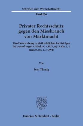 Privater Rechtsschutz gegen den Missbrauch von Marktmacht.