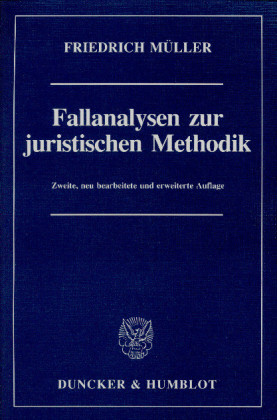 Fallanalysen zur juristischen Methodik.