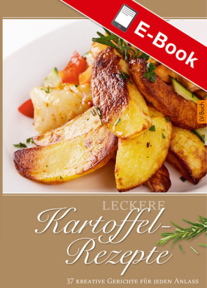 Leckere Kartoffel-Rezepte
