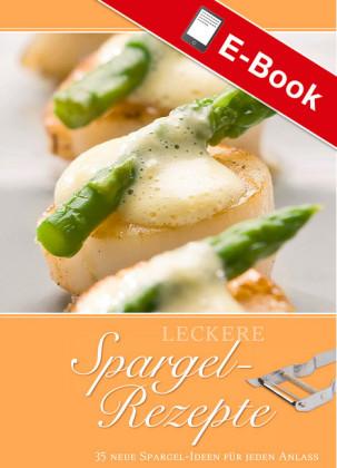 Leckere Spargel-Rezepte