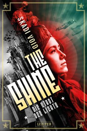 DIE STADT DES LICHTS (The Shine 2)