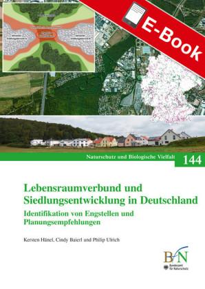 Lebensraumverbund und Siedlungsentwicklung in Deutschland