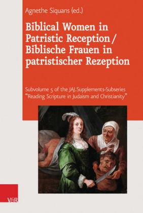Biblical Women in Patristic Reception / Biblische Frauen in patristischer Rezeption