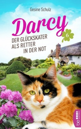 Darcy - Der Glückskater als Retter in der Not
