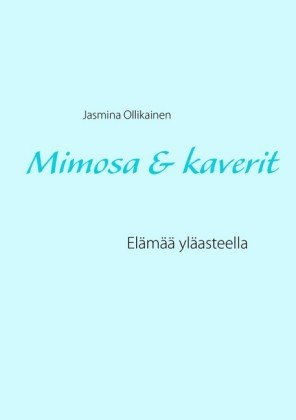 Mimosa & kaverit