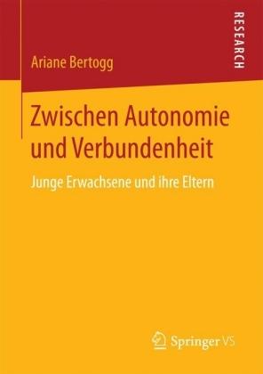 Zwischen Autonomie und Verbundenheit