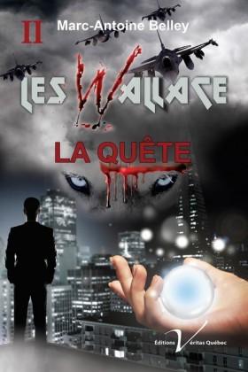 Les Wallace, tome 2 : La quête