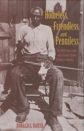 Homeless, Friendless, and Penniless